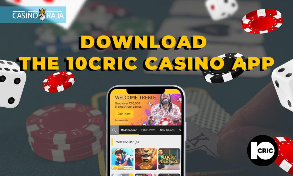 Download the 10cric casino app