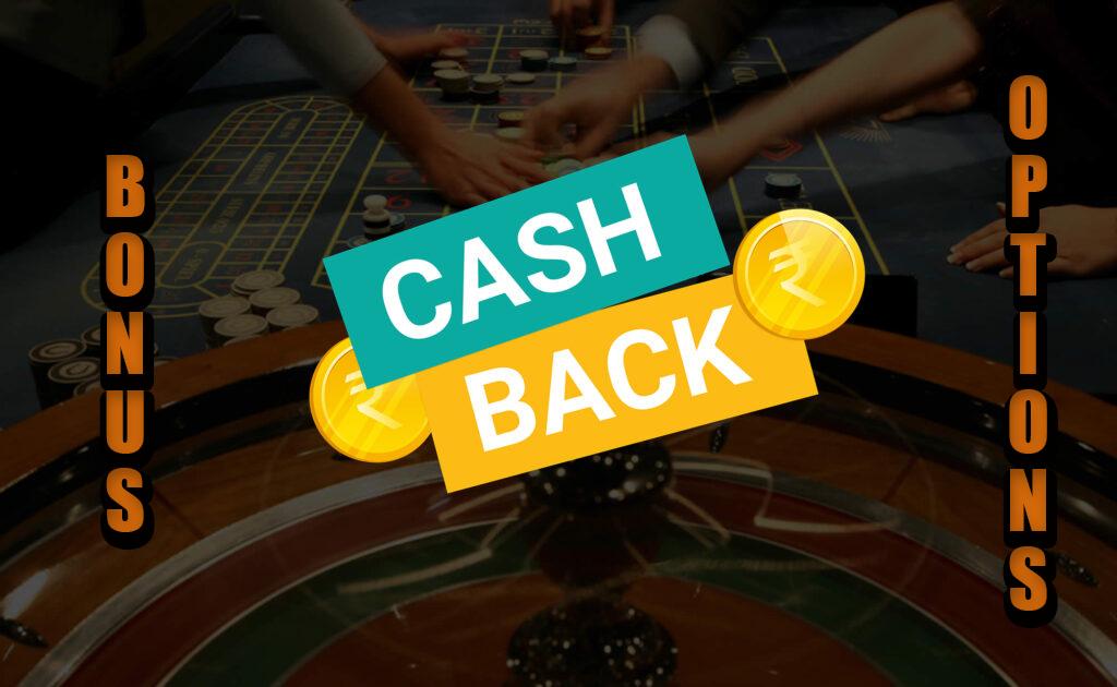 Casino bonuses for money back.