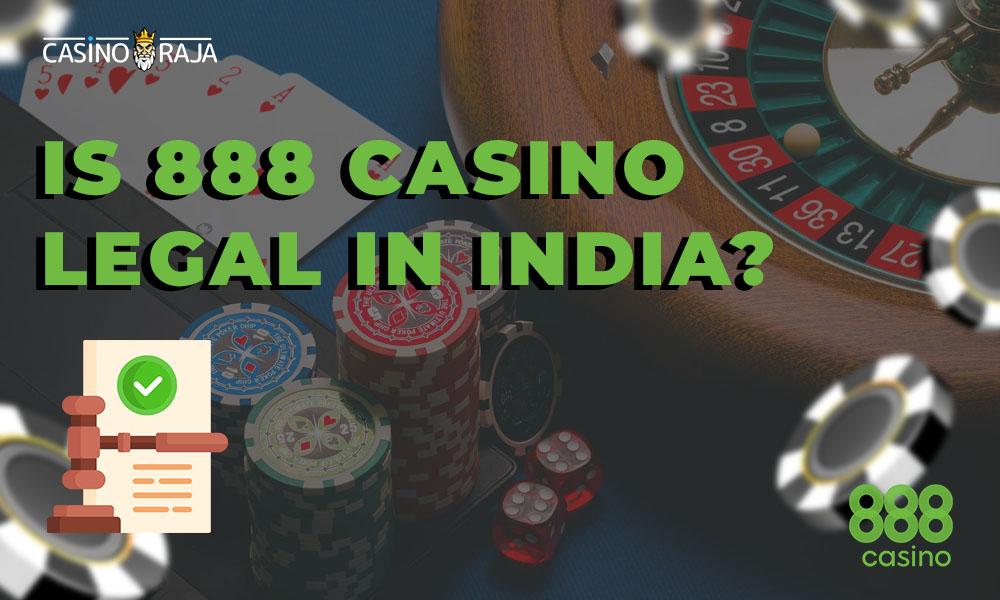 Is 888 casino legal in India