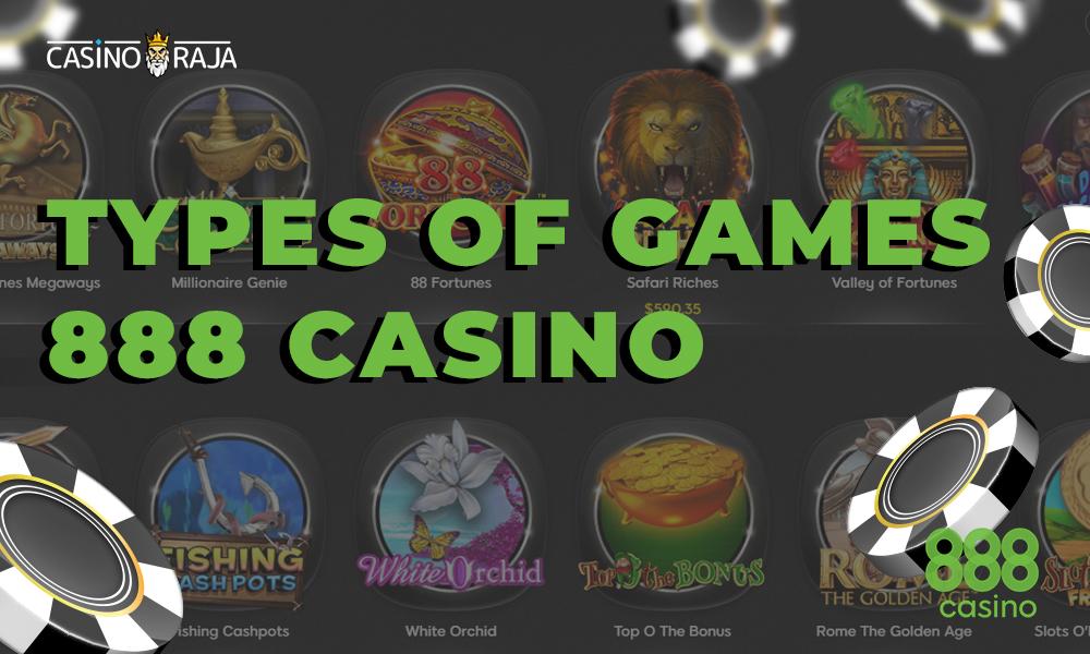 Types of games 888 casino