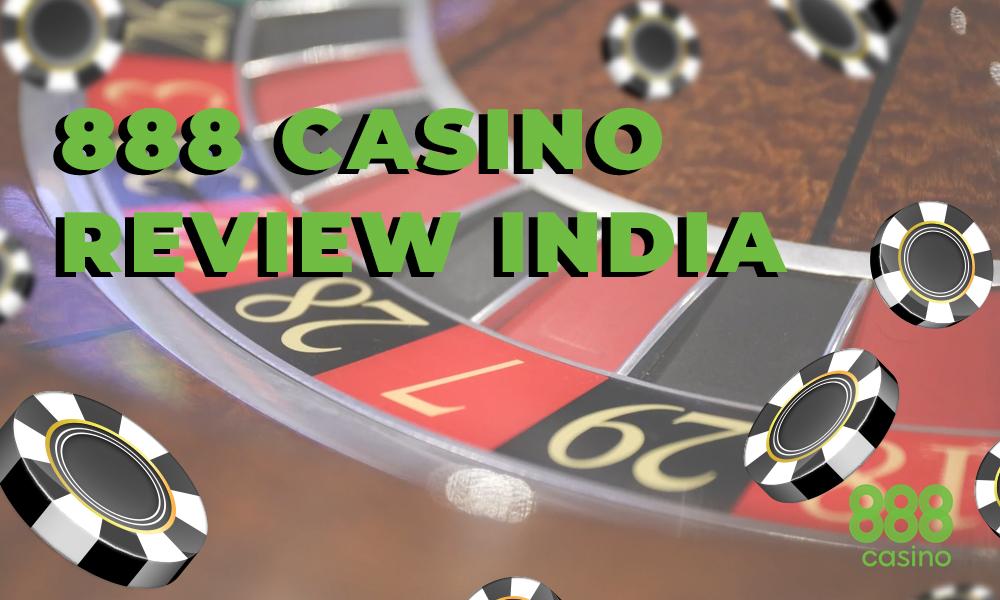 888 casino review India