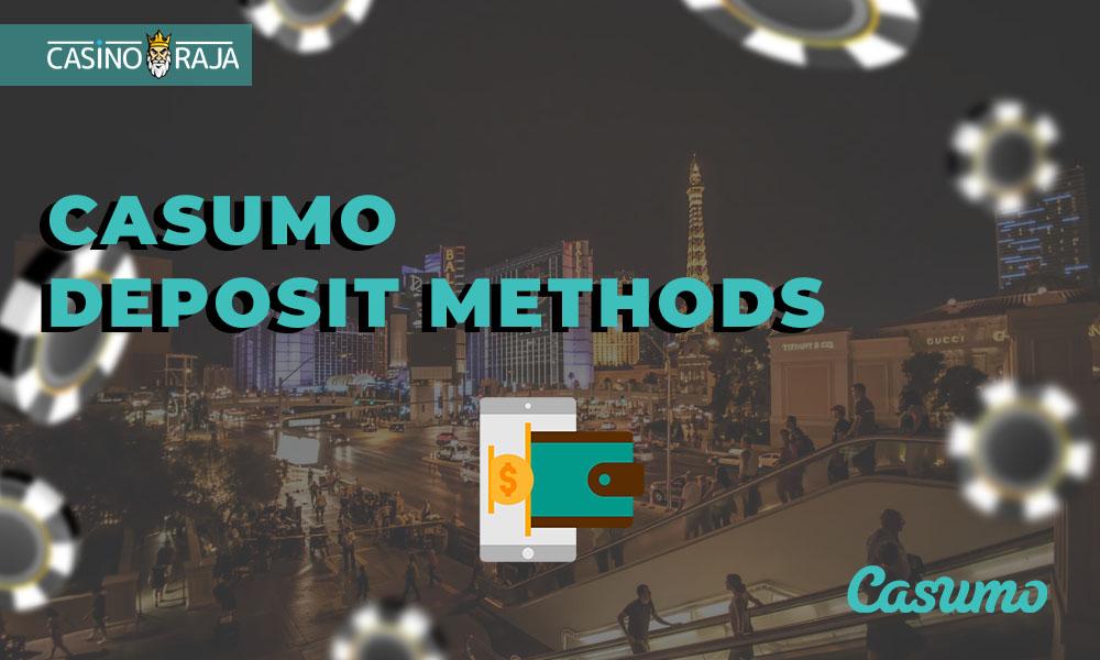 Casumo deposit methods