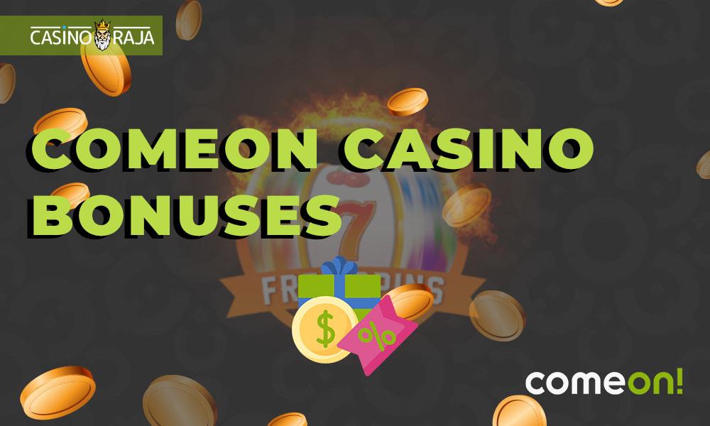 ComeOn Casino bonuses