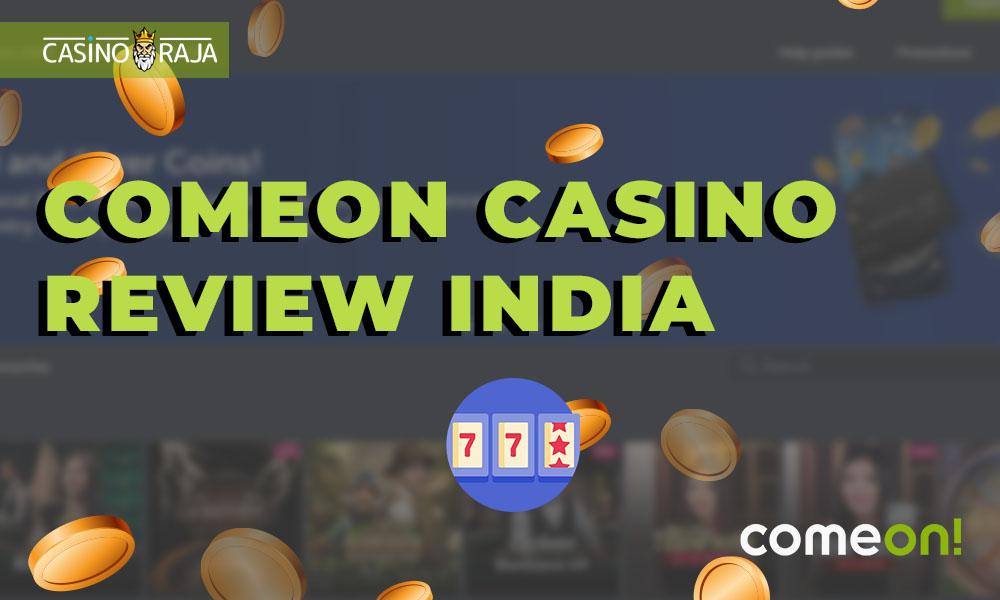 ComeOn Casino review India