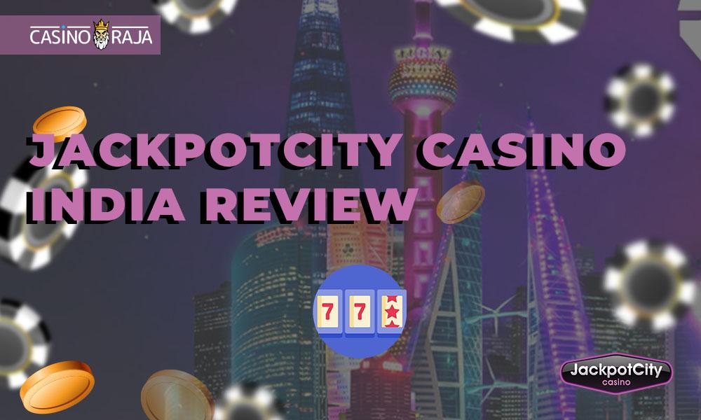 JackpotCity Casino India review