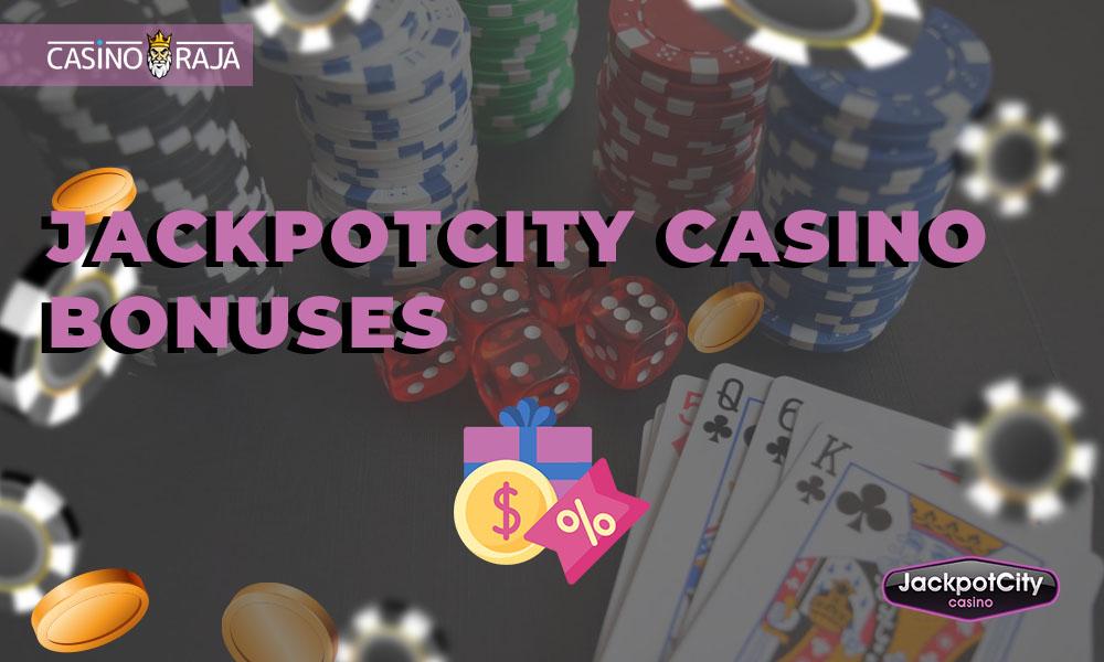 JackpotCity Casino bonuses