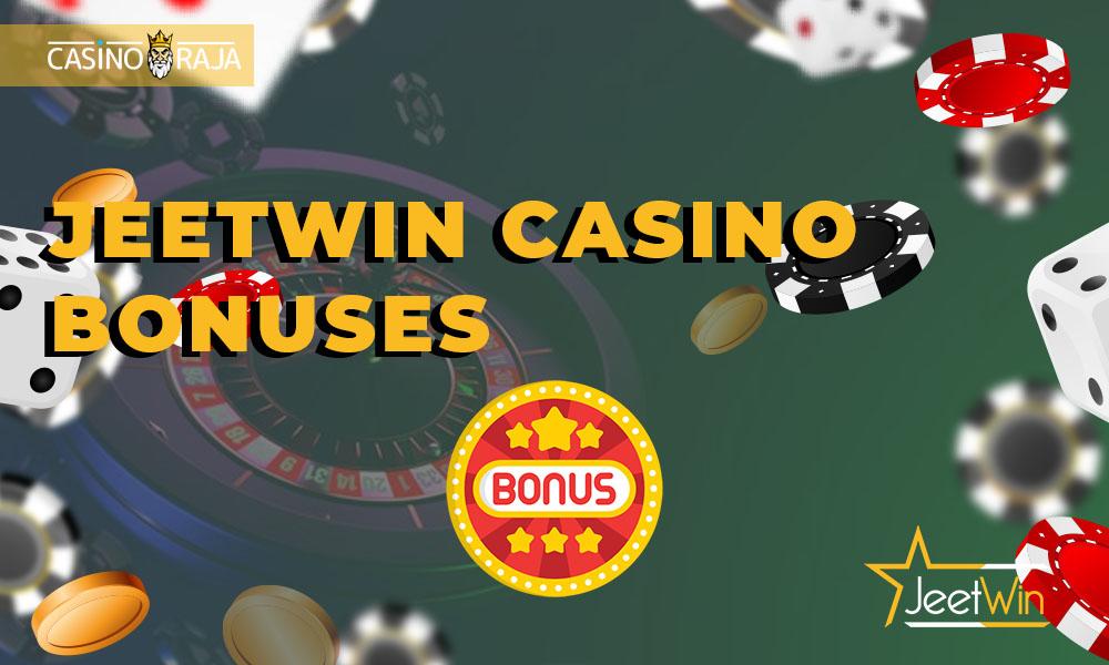 Jeetwin Casino bonuses