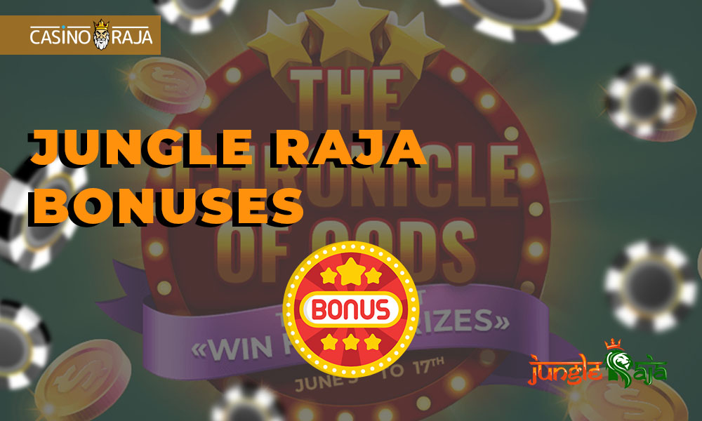 Jungle Raja bonuses