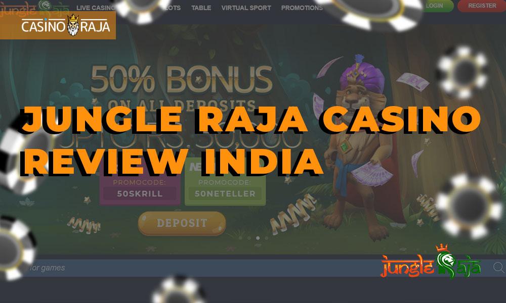 Jungle Raja casino review India