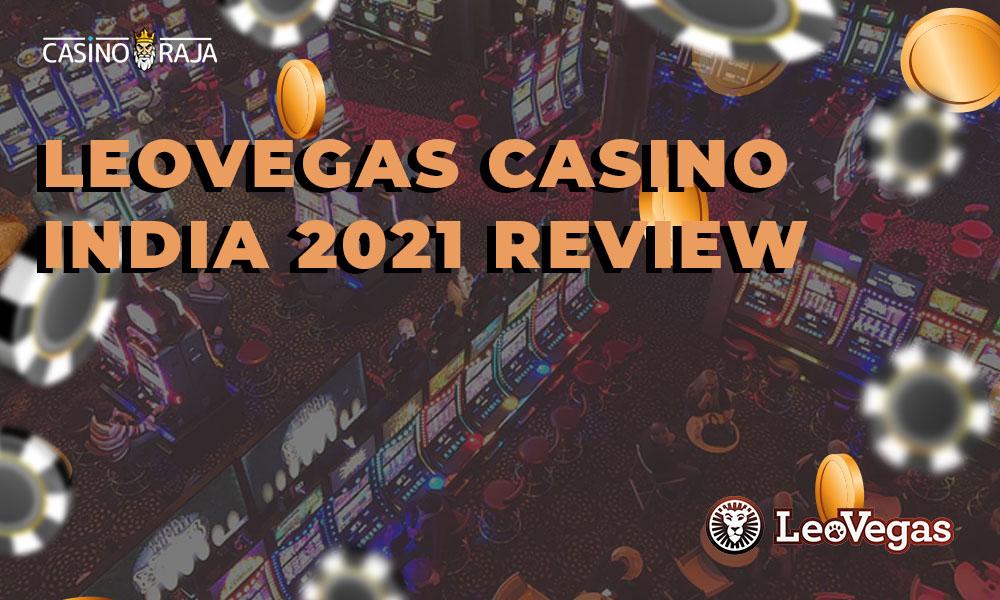 Casino India 2021 Review