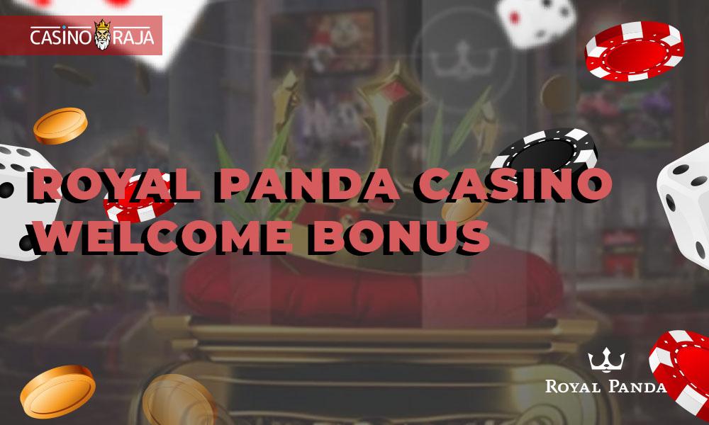 Royal Panda casino welcome bonus
