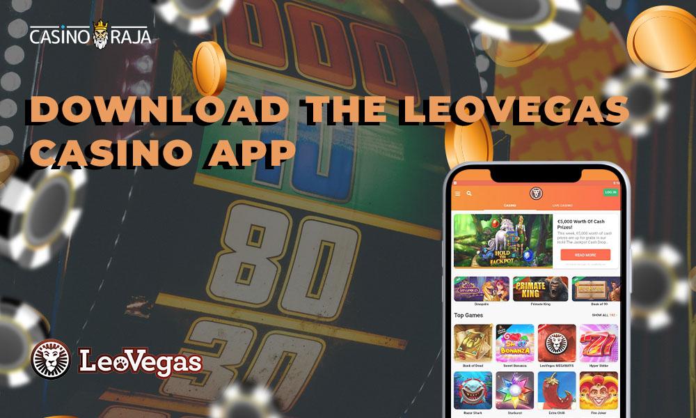 Download the LeoVegas casino app