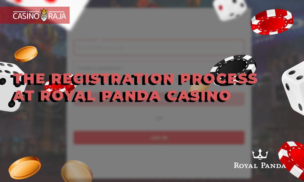 The registration process at Royal Panda Casino